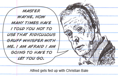 Alfred fires Batman Christian Bale