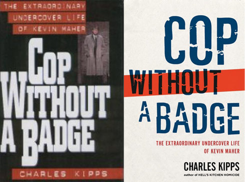 Cop Without a Badge by Kevin Maher and Charles Kipp