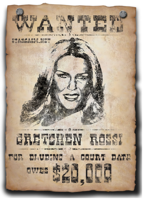 Gretchen Rossi Wanted Poster