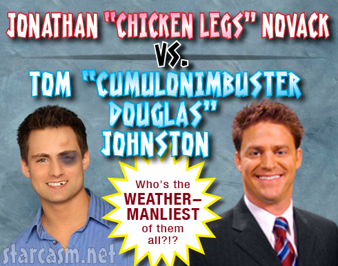 Bachelorette weatherman Jonathan Novack and Tim Johnston