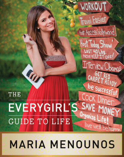Maria Menounos Everygirls Guide To Life book cover