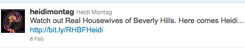 Heidi Montag tweet saying Look out Real Housewives Here comes Heidi
