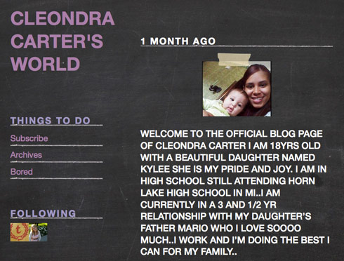 Cleondra Carter from 16 and Pregnant has a blog called Cleondra Carter's World