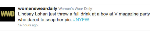 Women's Wear Daily tweets about Lindsay Lohan's drink tossing incident at V party