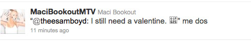 Maci Bookout tweets that she needs a valentine