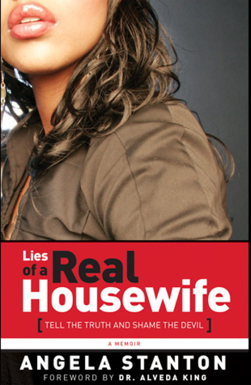Angela Stanton's book about Phaedra Parks Lies of A Real Housewife: Tell The Truth Shame The Devil
