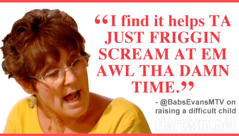 Teen Mom's Barbara Evans quote
