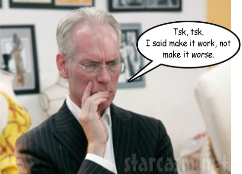 Tim Gunn make it worse