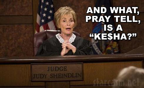 Judge Judy Jenelle Evans Kesha