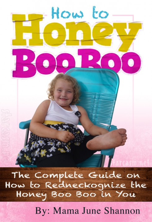 Mama June book How to Honey Boo Boo: The Complete Guide on How to Redneckognize the Honey Boo Boo in You
