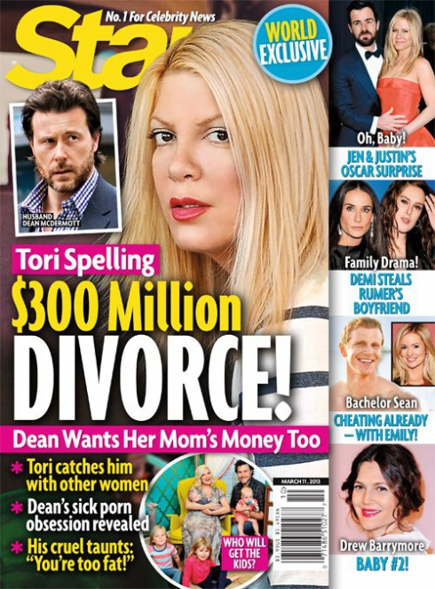 Star magazine cover Tori Spelling $300 Million Divorce March 11 2013