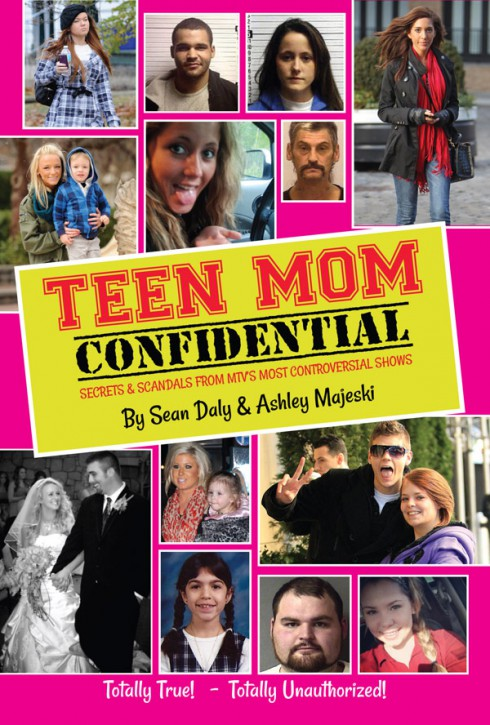 Teen Mom tell-all book Teen Mom Confidential