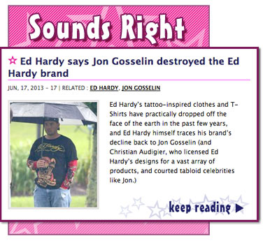 Ed Hardy says Jon Gosselin destroyed the Ed Hardy brand