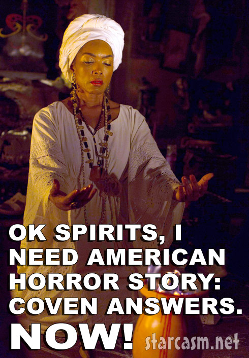 AHS_Coven_Marie_Laveau_meme top 10 questions heading into american horror story coven episode 5,American Horror Story Coven Memes