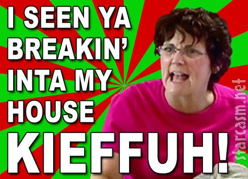 Barbara Evans seen ya Kieffuh breaking in