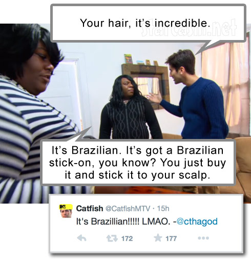 Catfish Antwane Brazilian hair weave Nev