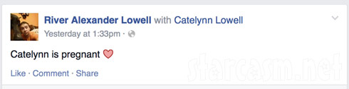 Catelynn Lowell is pregnant announcement by brother River Alexander Lowell on Facebook