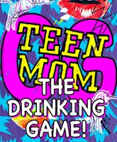 Teen_Mom_OG_The_Drinking_Game_tn