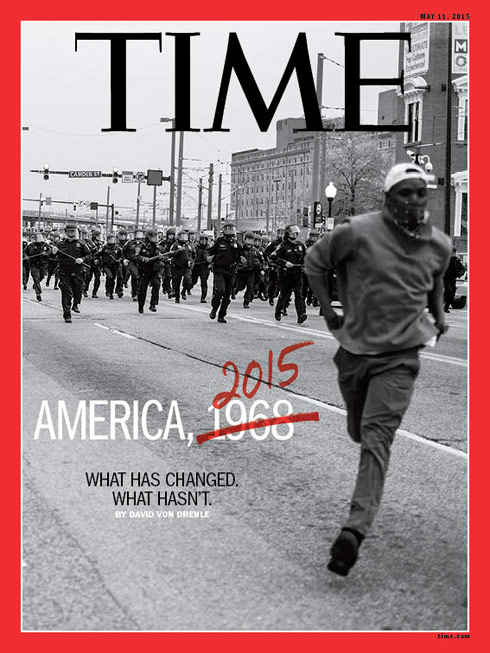 PHOTO Baltimore riots Time magazine cover asks 'Is this 1968 or 2015 ...