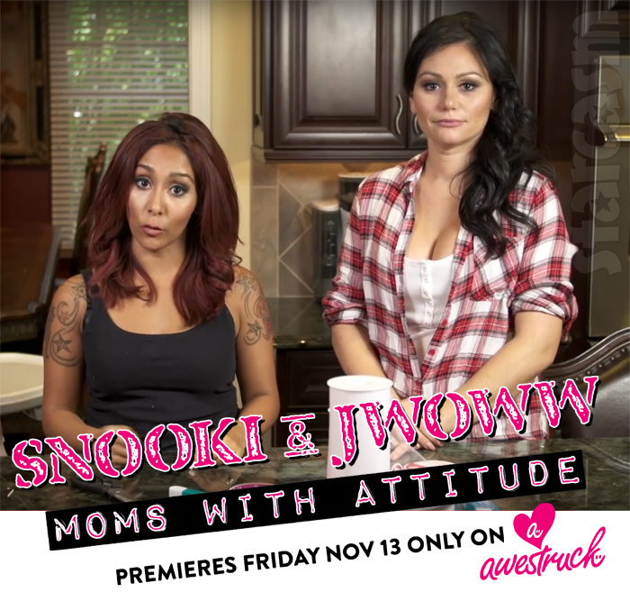Snooki and JWoww Moms With Attitude