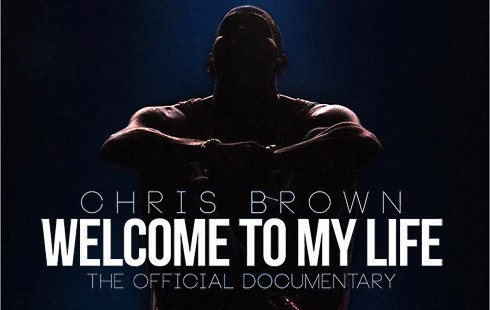 Chris_Brown_Welcome_To_My_Life_movie_poster_490