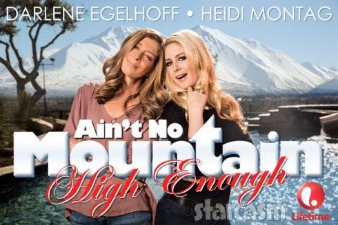 Heidi Montag mom Darlene Egelhoff Ain't No Mountain High Enough Lifetime movie
