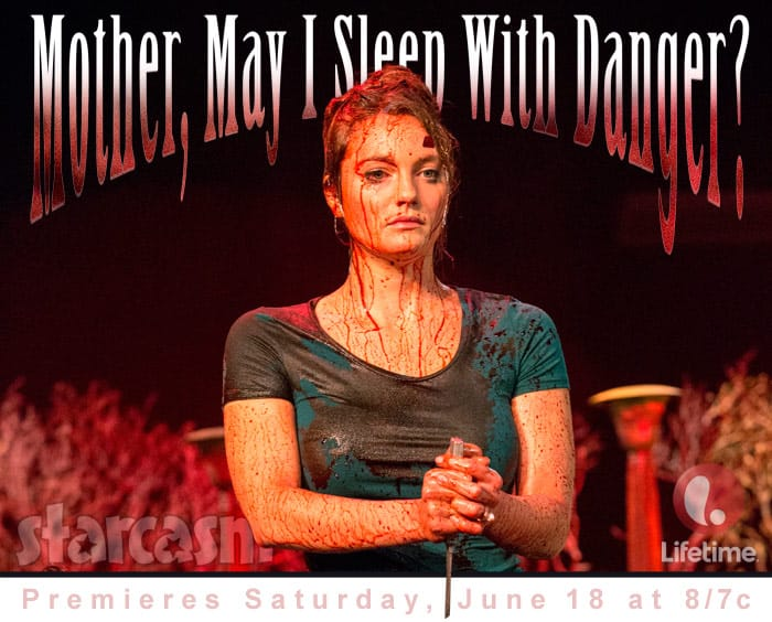 Mother May I Sleep With Danger Lifetime movie 2016