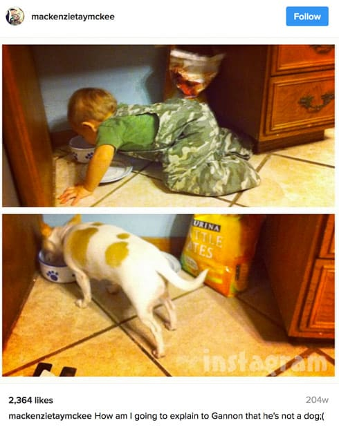 Mackenzie McKee's son Gannon eats out of a dog food bowl?