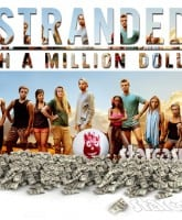 MTV Stranded With A Million Dollars