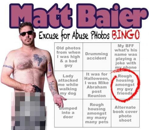 Matt Baier excuse for abuse photos BINGO