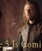 Ned Stark Catelyn Stark wife 5 is coming