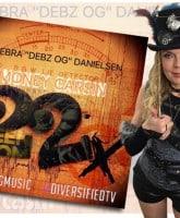 Debra Danielsen Debz OG song 22x or 22 Times