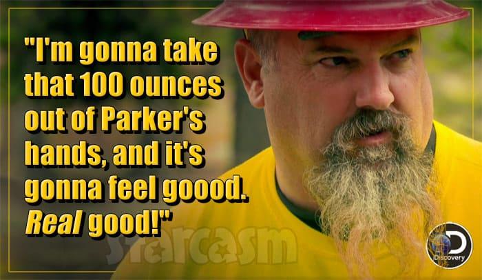 Todd Hoffman Gold Rush Season 8 quote
