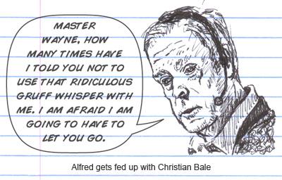 Alfred fires Batman Christian Bale