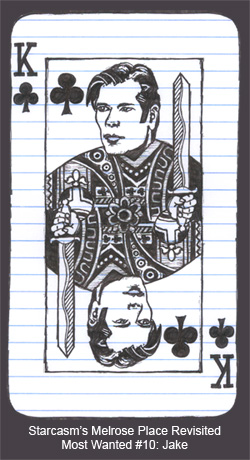 Most Wanted Melrose Place Characters King of Clubs Jake Grant Show