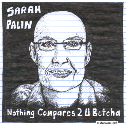 Sarah Palin cover art for Nothing Compares 2 U Betcha Sinead O'Connor