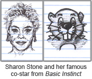 Sharon Stone and beaver from Basic Instinct
