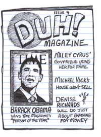 Duh Magazine with Miley Cyrus Michael Vick and Denise Richards