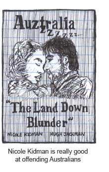 Nicole Kidman and Hugh Jackman in Auzzzztralia The Land Down Blunder