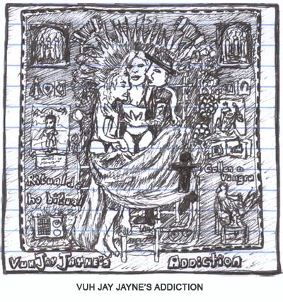Paris Hilton's band Vuh Jay Jayne's Addiction's album Ritual de Ho Bitual