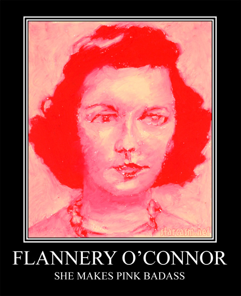 Flannery O'Connor - She makes pink badass - motivational poster