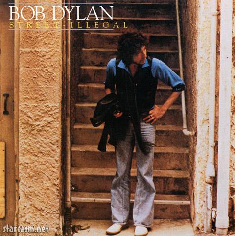 Bob Dylan Street Illegal