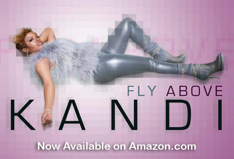Kandi Burruss Fly Above MP3 single is now available for download from amazon.com