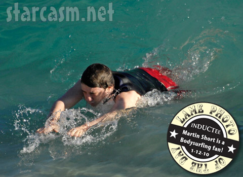 Martin Short is a Bodysurfing fan! Lame Photo of the Day 1-12-10