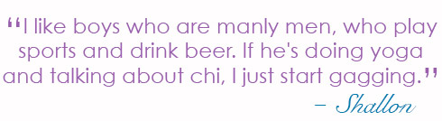 Shallon Lester likes manly men who drink beer, not yoga boys talking about chi