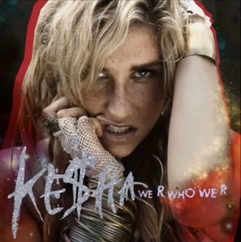 Ke$ha We R Whoe We R cover art