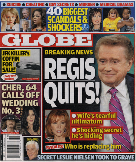 Globe cover story Regis Quits and Cher calls off 3rd wedding