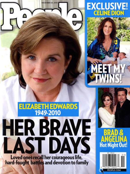 People magazine cover Elizabeth Edwards memorial Her Brave Last Days