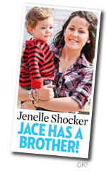 Jenelle Shocker Jace has a brother from OK