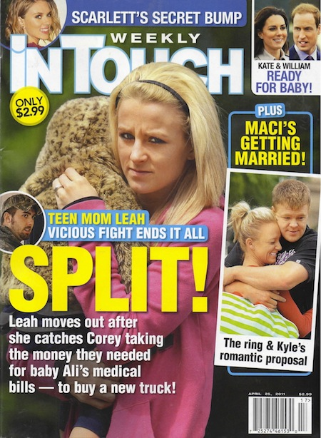 In Touch Weekly cover April 25, 2011 with Teen Mom 2 Leah Messer and Corey Simms